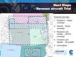 next steps revenue aircraft trial