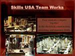 skills usa team works