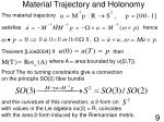material trajectory and holonomy