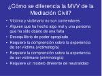 c mo se diferencia la mvv de la mediaci n civil