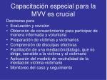 capacitaci n especial para la mvv es crucial