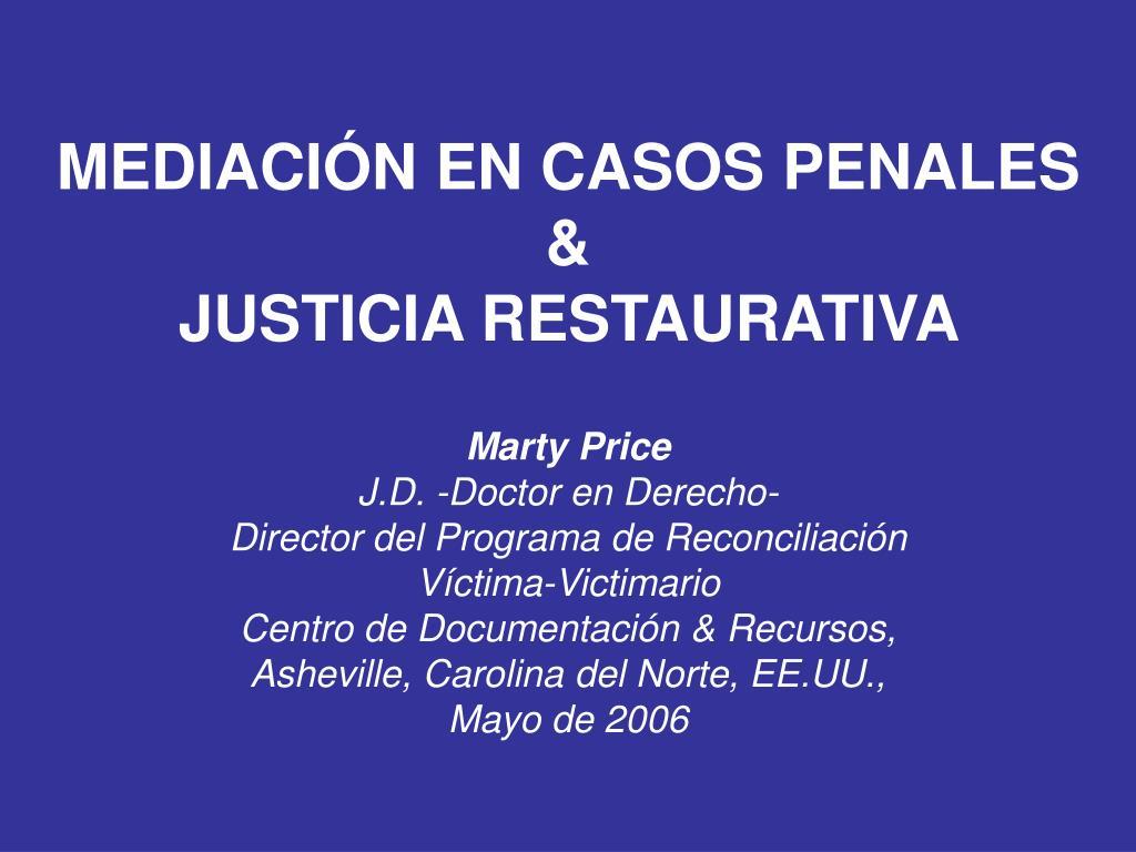 mediaci n en casos penales justicia restaurativa l.