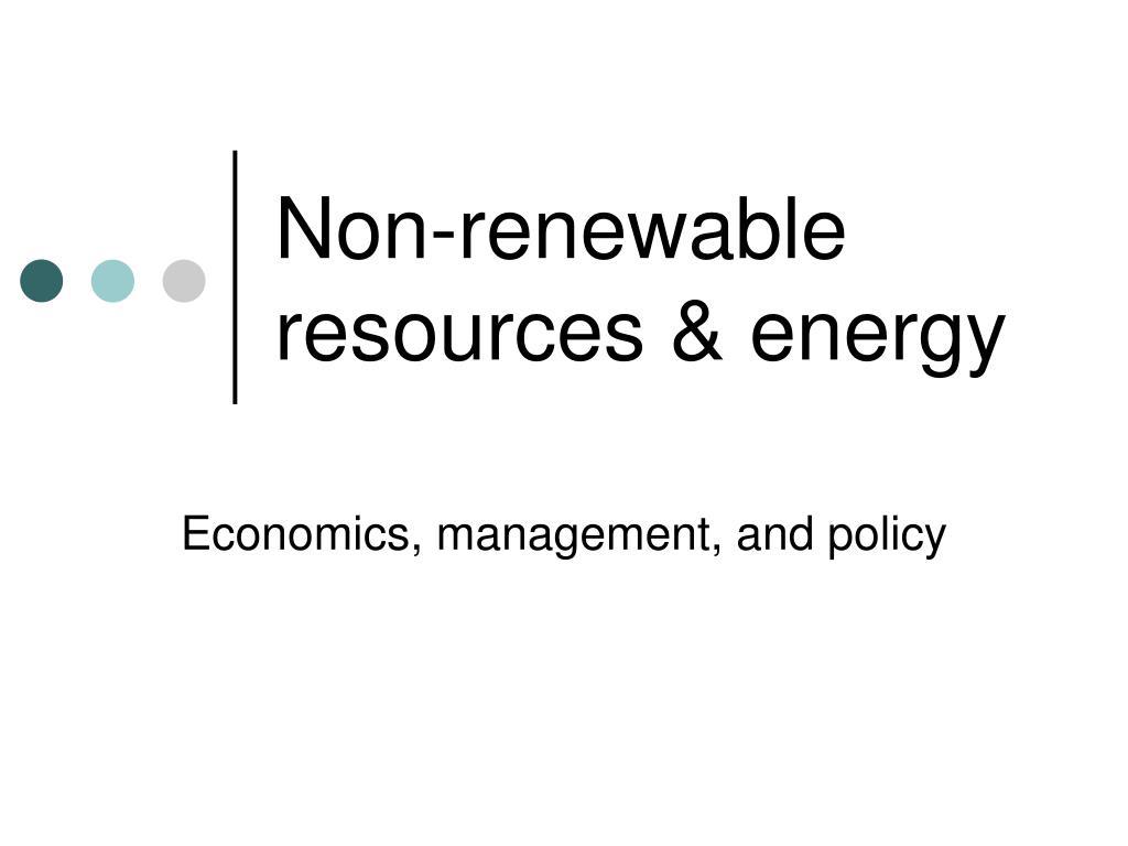 non renewable resources energy l.