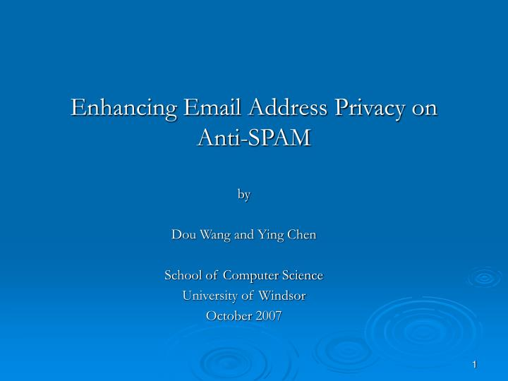 enhancing email address privacy on anti spam n.