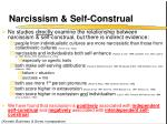narcissism self construal