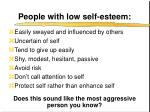 people with low self esteem