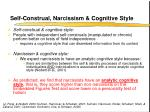self construal narcissism cognitive style