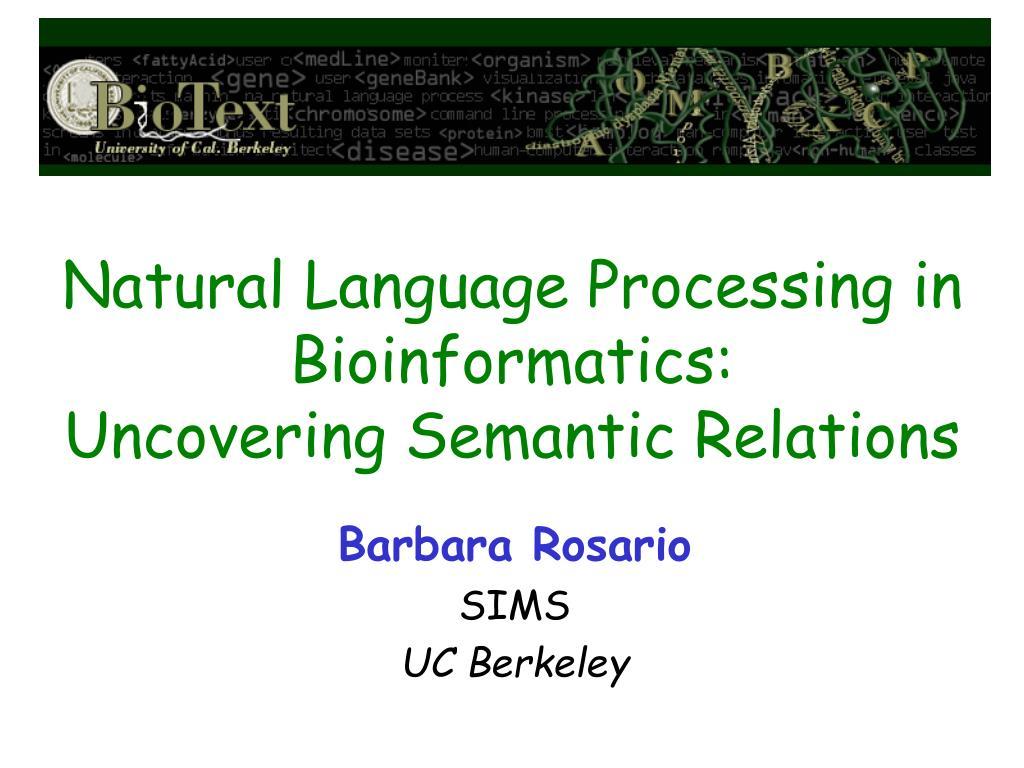 natural language processing in bioinformatics uncovering semantic relations l.
