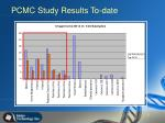 pcmc study results to date