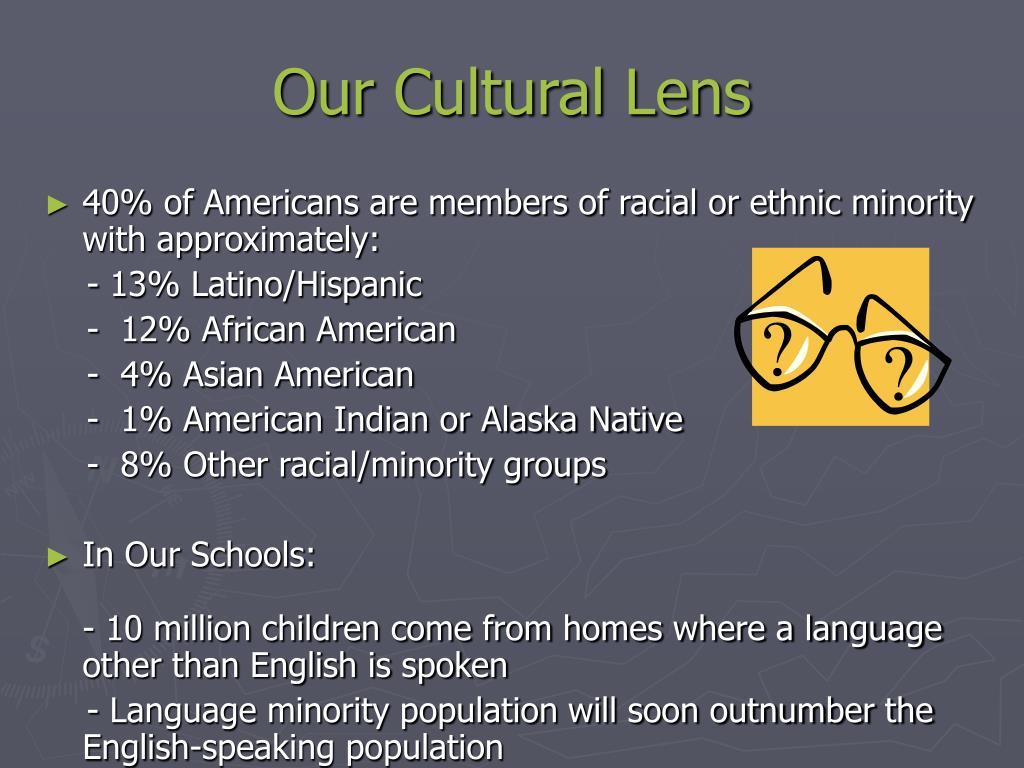 Our Cultural Lens