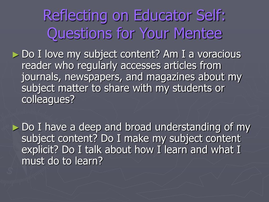 Reflecting on Educator Self: Questions for Your Mentee