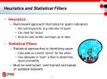 heuristics and statistical filters