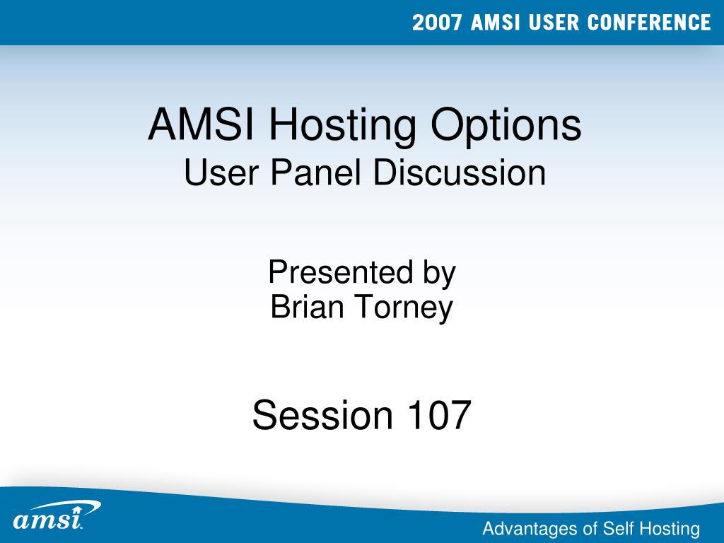 amsi hosting options user panel discussion l.