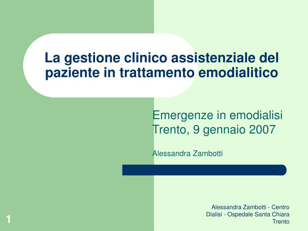 la gestione clinico assistenziale del paziente in trattamento emodialitico l.