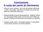 conclusione il ruolo dei centri di riferimento