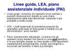 linee guida lea piano assistenziale individuale pai