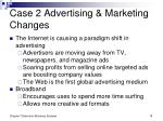 case 2 advertising marketing changes