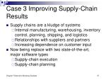 case 3 improving supply chain results