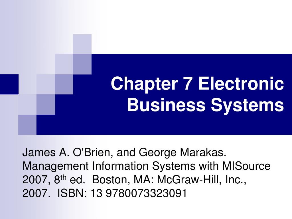 chapter 7 electronic business systems l.
