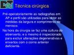 t cnica cir rgica11