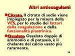 altri anticoagulanti