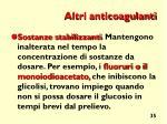 altri anticoagulanti1