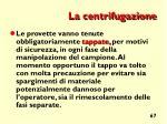 la centrifugazione1