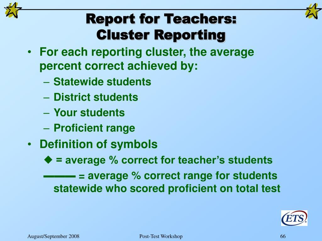 Report for Teachers: