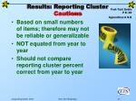 results reporting cluster cautions
