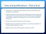 uses and gratifications sherry al