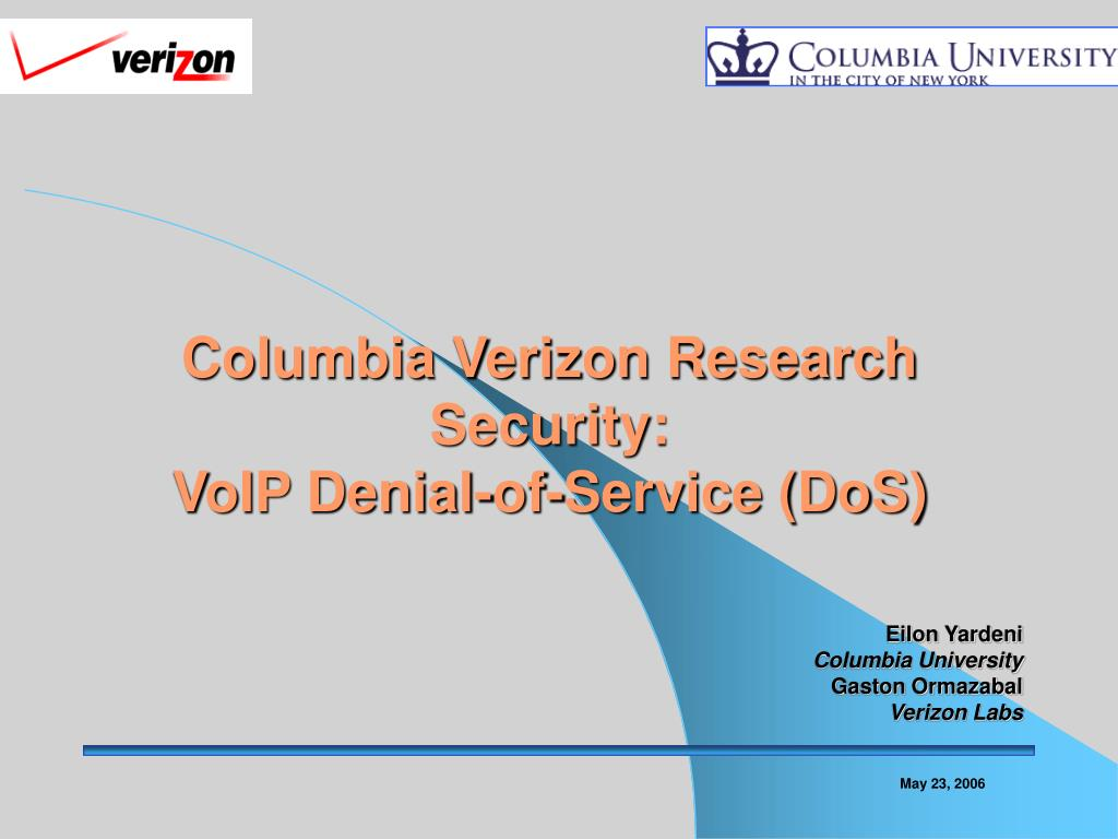 columbia verizon research security voip denial of service dos l.