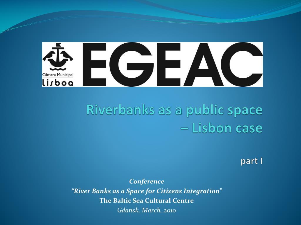 riverbanks as a public space lisbon case part i l.