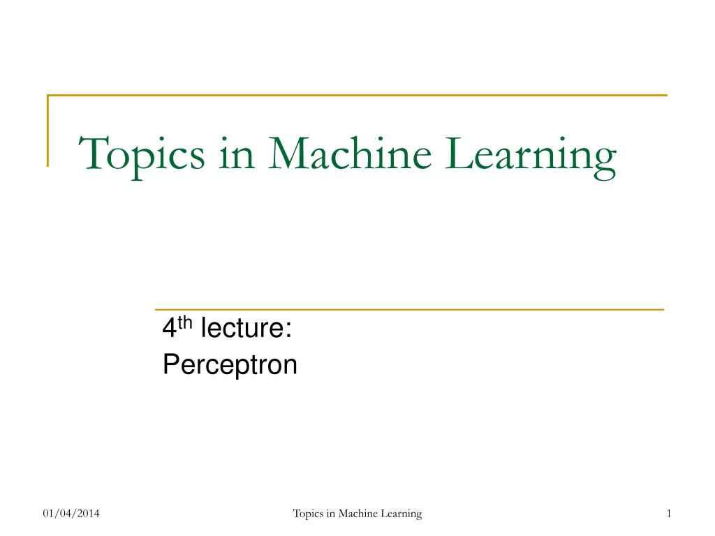 topics in machine learning l.