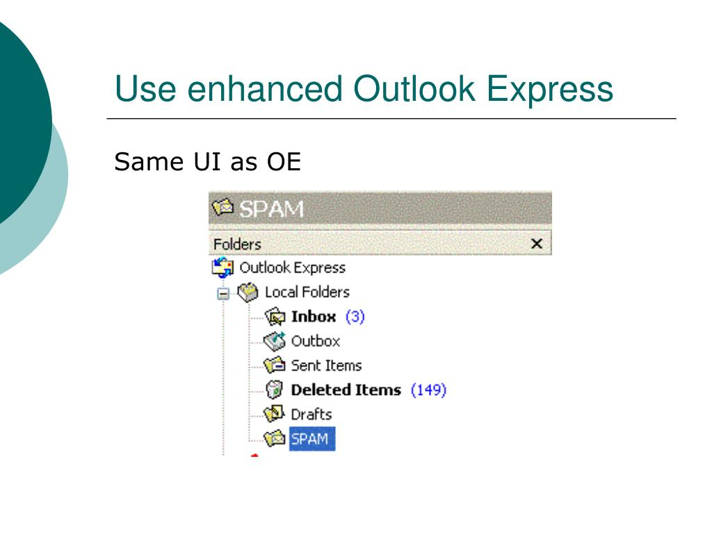 Use enhanced Outlook Express