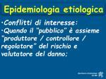 epidemiologia etiologica