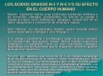 los cidos grasos n 3 y n 6 v s su efecto en el cuerpo humano