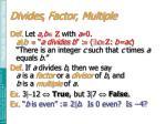 divides factor multiple