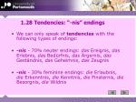 1 28 tendencies nis endings
