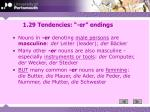 1 29 tendencies er endings