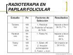 radioterapia en papilar folicular12