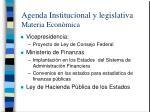 agenda institucional y legislativa materia econ mica