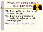 what s my learning style think pair share9