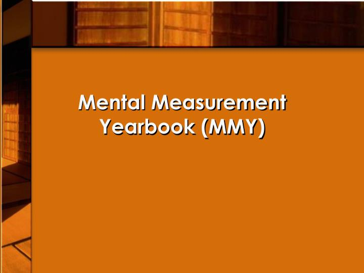 Mental measurement yearbook mmy