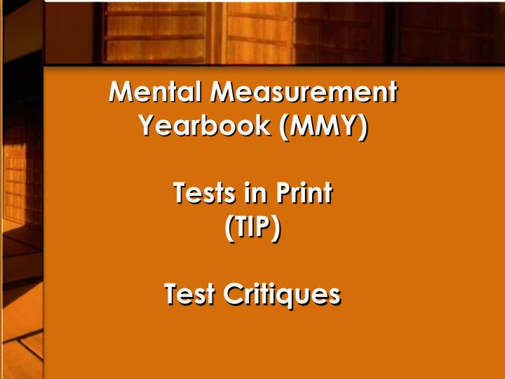 Mental measurement yearbook mmy tests in print tip test critiques
