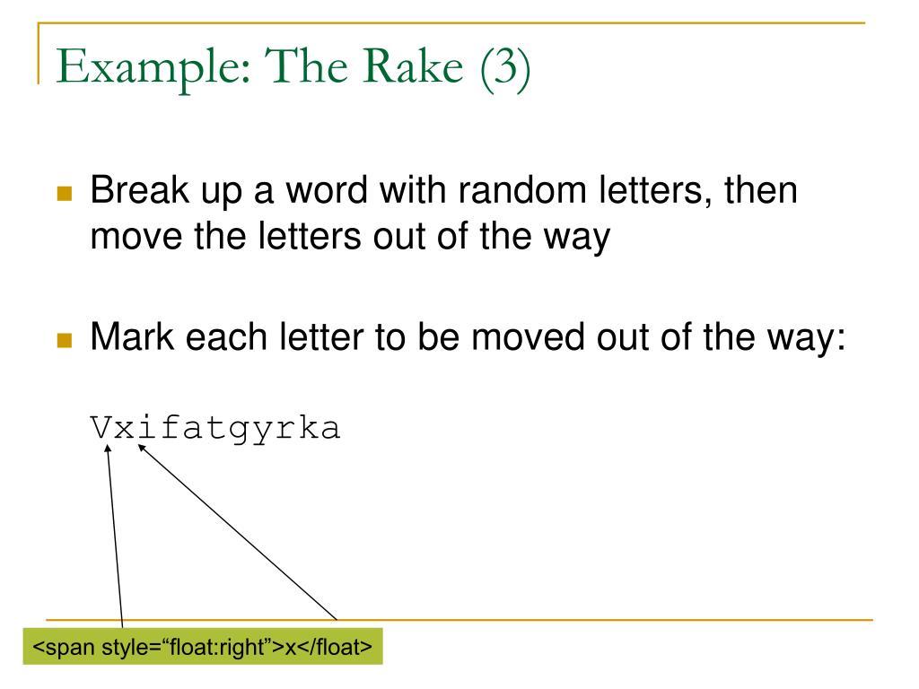 Example: The Rake (3)