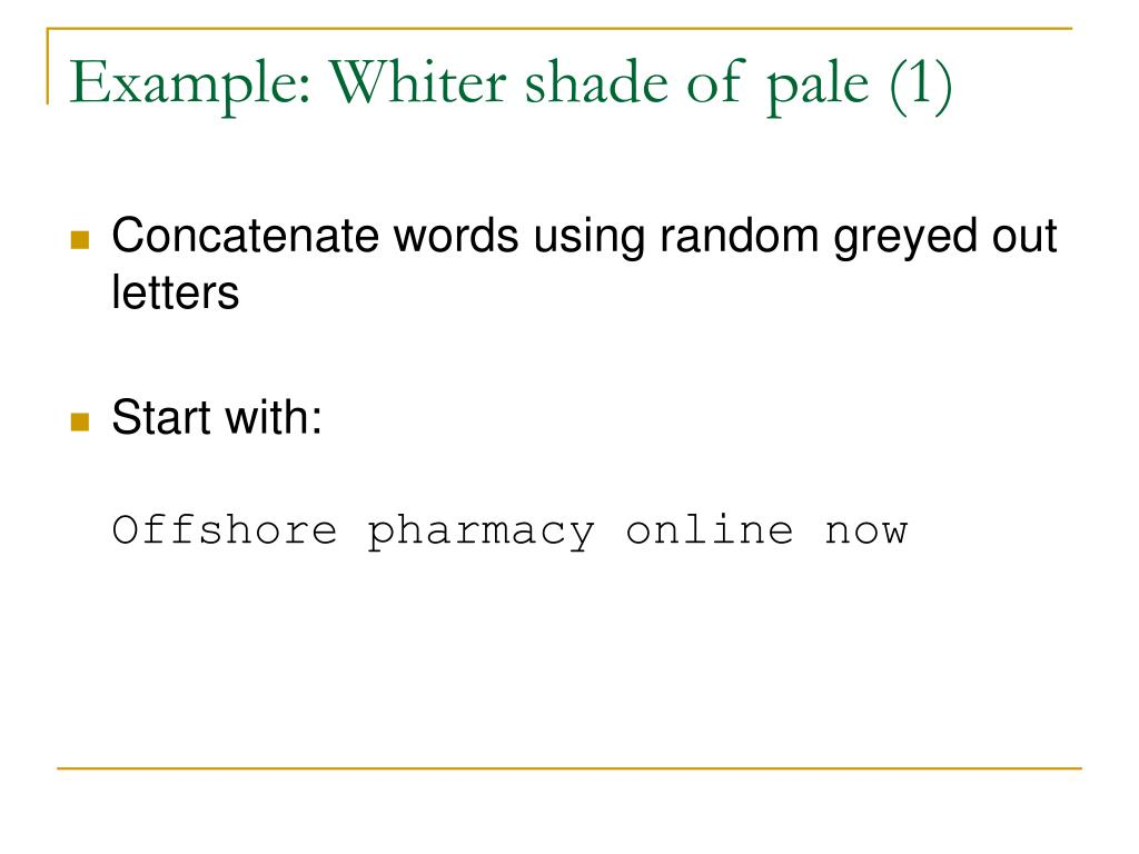 Example: Whiter shade of pale (1)