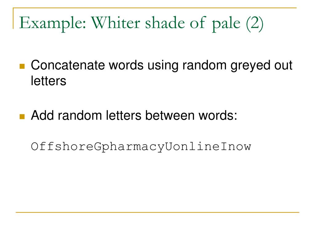 Example: Whiter shade of pale (2)