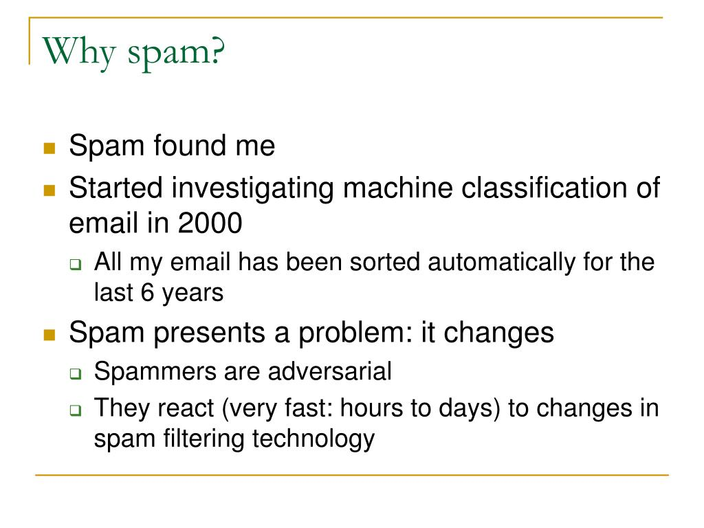 Why spam?