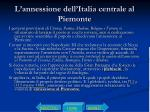 l annessione dell italia centrale al piemonte