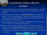 la questione italiana diventa europea